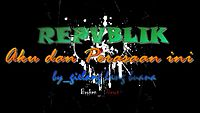Republik - Aku dan perasaan ini (karaoke).mp4