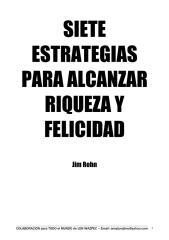 7 estrategias para alcanzar riqueza y felicidad por jim rohn.pdf