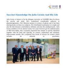 Succinct Knowledge On Julio Licinio And His Life .docx