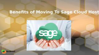 Benefits of Moving to Sage Cloud Hosting.pptx
