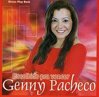 Genny Pacheco - Escolhido Pra Vencer