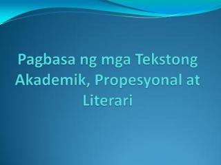 pagbasa ng mga tekstong akademik, propesyonal at.pdf