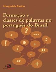 Formacao e Classes de Palavras  - Margarida Basilio.pdf
