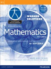 Mathematics HL - WORKED SOLUTIONS - Pearson 2012.pdf