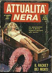 Attualità Nera - Volume 22 - Il Racket Dei Morti.cbr