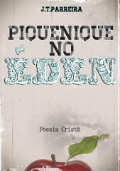 piquenique no éden - poesia cristã - j.t.parreira.pdf