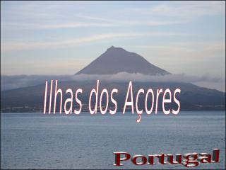 Ilhas Açores.pps